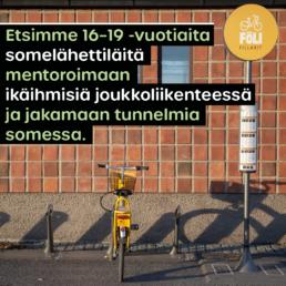 Kuvassa kaupunkipyöräsema ja teksti: Etsimme 16-19-vuotiaita somelähettiläitä mentoroimaan ikäihmisiä joukkoliikenteessä ja jakamaan tunnelmia somessa.