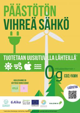 Juliste: Vihreä sähkö tuotetaan uusiutuvilla lähteillä. Sen hiilipäästökerroin on 0g/kwh